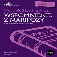 okładka Wspomnienia z Maripozy, Audiobook | Henryk Sienkiewicz