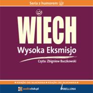 """okładka Wysoka Eksmisjo, Audiobook   Wiechecki """"Wiech"""" Stefan"""