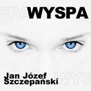 okładka Wyspa, Audiobook | Józef Szczepański Jan