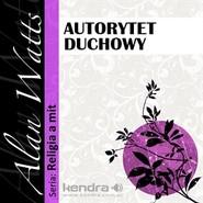 okładka Autorytet duchowy, Audiobook   Watts Alan