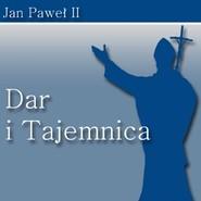 okładka Dar i Tajemnica, Audiobook | Jan Paweł II