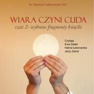 okładka Wiara czyni cuda część 2, Audiobook | Ireneusz  Łukanowski