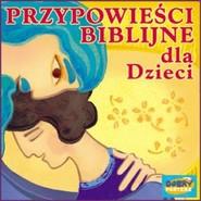 okładka Przypowieści biblijne dla dzieci, Audiobook |