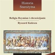 okładka Religia Rzymian i chrześcijanie, Audiobook | Kulesza Ryszard