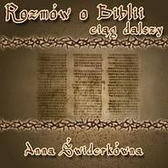 okładka Rozmów o Biblii ciąg dalszy, Audiobook | Anna Świderkówna