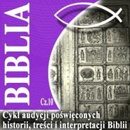 okładka Rozmowy o Biblii cz. 10, Audiobook | Steczkowski Piotr