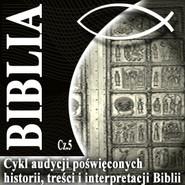 okładka Rozmowy o Biblii cz. 5, Audiobook | Steczkowski Piotr