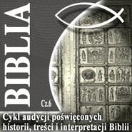 okładka Rozmowy o Biblii cz. 6, Audiobook | Steczkowski Piotr