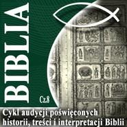 okładka Rozmowy o Biblii cz. 8, Audiobook | Steczkowski Piotr