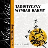 okładka Taoistyczny wymiar karmy, Audiobook   Watts Alan