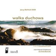 okładka Walka duchowa. Filary świątyni serca, Audiobook | Zieliński OCD Jerzy