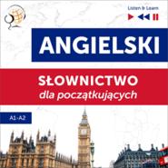 okładka Angielski. Słownictwo dla początkujących – Listen & Learn (Poziom A1 – A2), Audiobook | Dorota Guzik