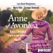 okładka Anne of Avonlea. Ania z Avonlea w wersji do nauki angielskiego, Audiobook | Lucy Maud Montgomery