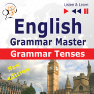 okładka English Grammar Master: Grammar Tenses, Audiobook | Dorota Guzik