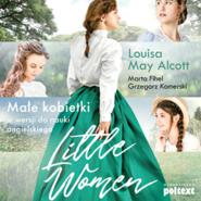 okładka Little Women. Małe kobietki w wersji do nauki angielskiego, Audiobook | Louisa May Alcott