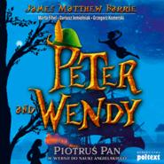 okładka Peter and Wendy. Piotruś Pan w wersji do nauki angielskiego, Audiobook | Matthew Barrie James
