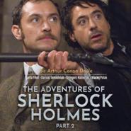 okładka The Adventures of Sherlock Holmes (part II). Przygody Sherlocka Holmesa w wersji do nauki angielskiego, Audiobook | Arthur Conan Doyle Sir