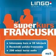 okładka Francuski. Superkurs, Audiobook | Lingo