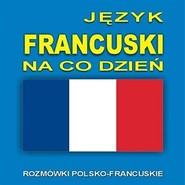 okładka Język francuski na co dzień, Audiobook |