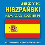 okładka Język hiszpański na co dzień, Audiobook |