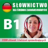 okładka Kurs audio Niemiecki – słówka dla średnio zaawansowanych B1 , Audiobook | Dvoracek Tomas
