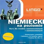 okładka Niemiecki na poziomie. Kurs dla średnio zaawansowanych i zaawansowanych, Audiobook | Tomasz Sielecki