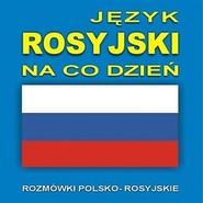 okładka Język rosyjski na co dzień, Audiobook |