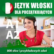 okładka Język włoski dla początkujących A1, A2, Audiobook | Dvoracek Tomas
