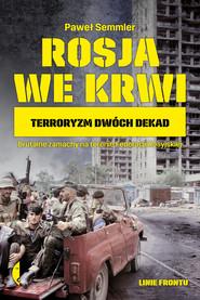 okładka Rosja we krwi, Ebook | Paweł Semmler