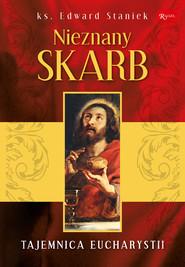 okładka Nieznany Skarb, Ebook | ks. Edward Staniek