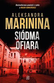 okładka Siódma ofiara, Ebook | Aleksandra Marinina