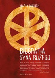 okładka Biografia Syna Bożego, Ebook | Maria Elżbieta Miduch