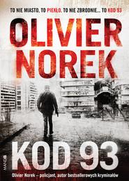 okładka Kod 93, Ebook | Olivier Norek