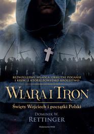 okładka Wiara i tron, Ebook | Dominik W. Rettinger