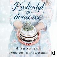 okładka Krokodyl w doniczce, Audiobook | Anna Szczęsna