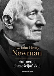 okładka Sumienie chrześcijańskie, Ebook | John Henry Newman