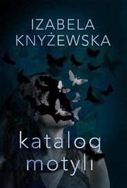 okładka Katalog motyli, Ebook | Izabela Knyżewska