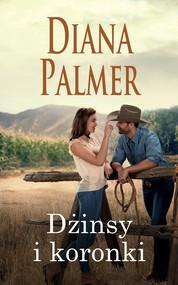 okładka Dżinsy i koronki, Ebook | Diana Palmer