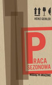 okładka Praca sezonowa, Ebook | Heike Geissler