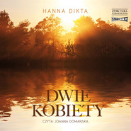 okładka Dwie kobiety, Audiobook | Hanna Dikta
