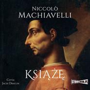 okładka Książę, Audiobook | Niccolò  Machiavelli