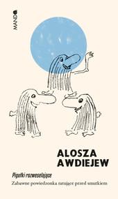 okładka Pigułki rozweselające, Ebook | Alosza Awdiejew