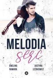 okładka Melodia serc, Ebook | Ewelina Nawara, Justyna Leśniewicz