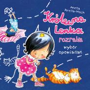 okładka Królewna Lenka rozrabia. Wybór opowiadań (audiobook), Audiobook | Aneta Krella-Moch