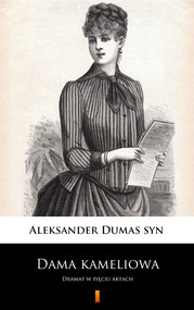 okładka Dama kameliowa, Ebook | Aleksander  Dumas