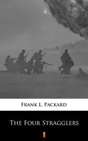 okładka The Four Stragglers, Ebook | Frank L. Packard