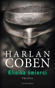 okładka Klinika śmierci, Ebook | Harlan Coben