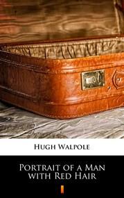 okładka Portrait of a Man with Red Hair, Ebook | Hugh Walpole