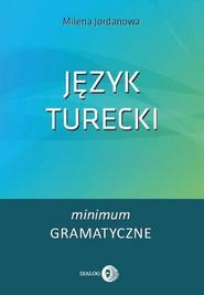 okładka Język turecki. Minimum gramatyczne, Ebook | Milena Jordanowa