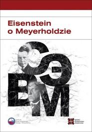 okładka Eisenstein o Meyerholdzie, Ebook | Władimir Zabrodin